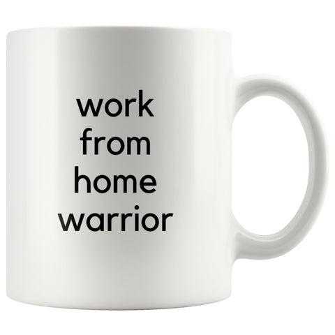 Drinkware - Work From Home Warrior Coffee Mug