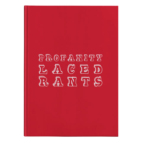 Image of Journals - Profanity Laced Rants Hardcover Journal - Writing Journal, Therapy Journal, Funny Journal, Anger Journal