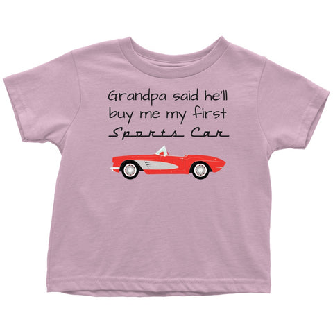 Image of T-shirt - Grandpa Said He'll Buy My First Sports Car Infant  / Toddler Short Sleeve T-Shirt - Corvette C1