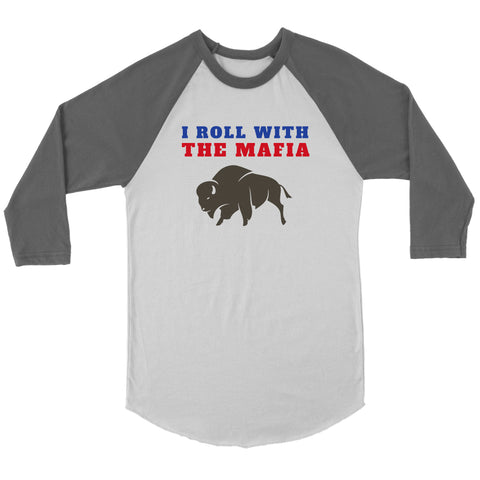 T-shirt - I Roll With The Mafia - Buffalo Bills, Bills Mafia Apparel