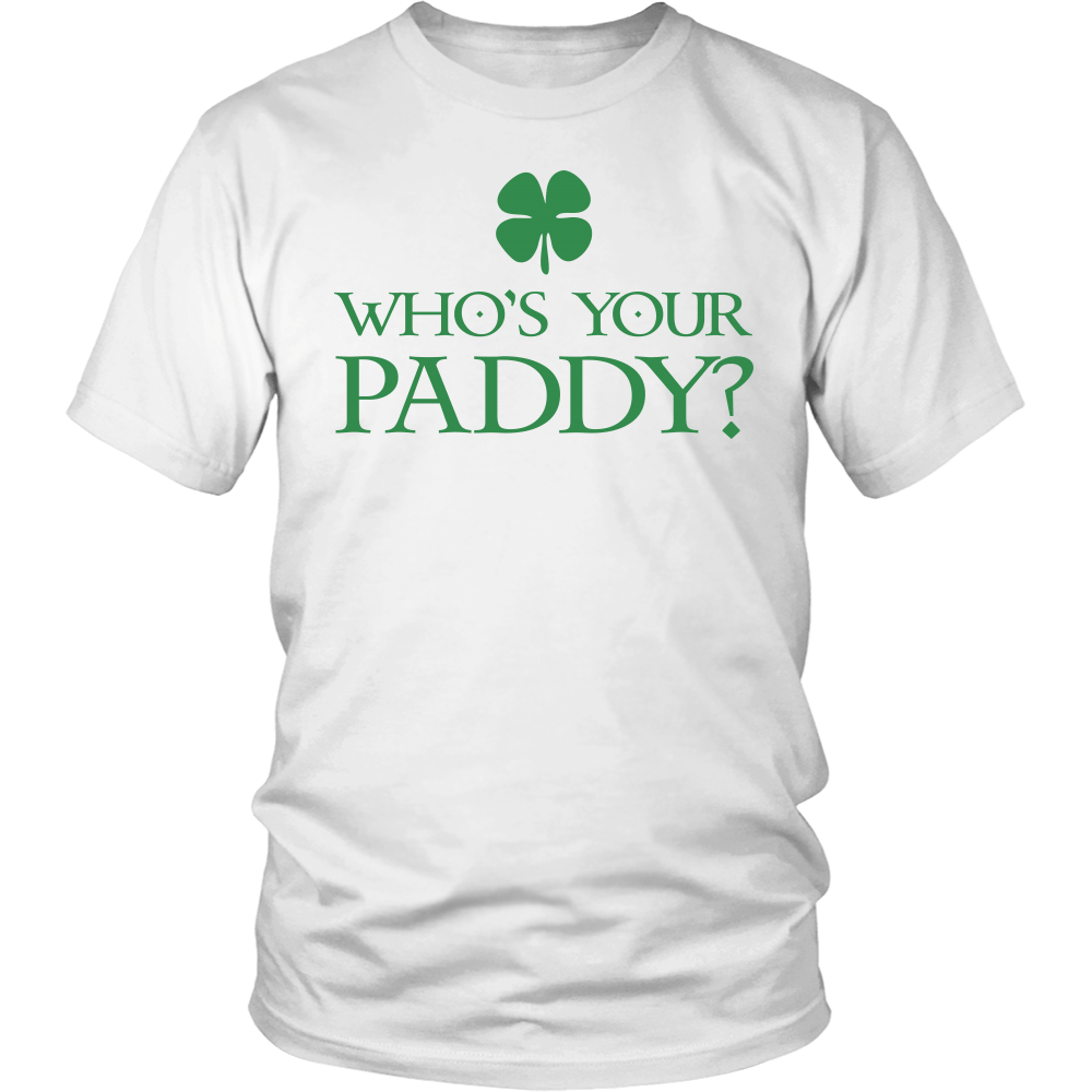 "T-shirt - St. Patrick's Day Drinking Shirt ""Who's Your Paddy"" - St. Patrick's Day Shirt"