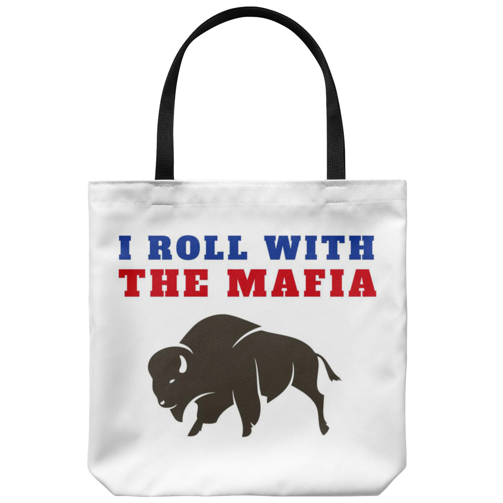 Tote Bags - I Roll With The Mafia Tote Bag