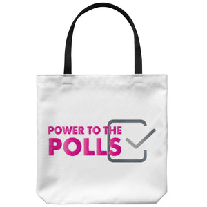 Tote Bags - Power To The Polls Tote Bag