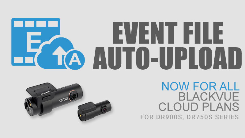 Event File Auto Upload for All Cloud Plans