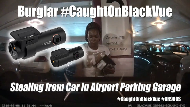 BlackVue Catches Airport Burglar While Owner Away on Trip