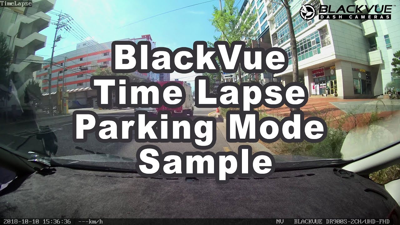 BlackVue Time Lapse Parking Mode Sample (DR900S-2CH)