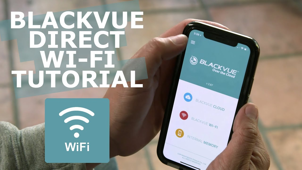 BlackVue DIRECT WI-FI Connection Tutorial
