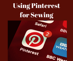 Using Pinterest for Sewing