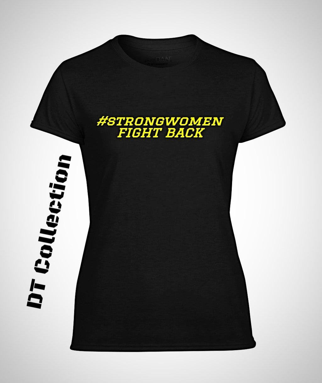#strongwomen FIGHT BACK T-Shirt MBM Women's Performance Tee