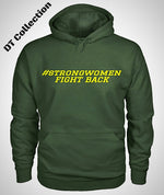 #strongwomen FIGHT BACK Hoodie