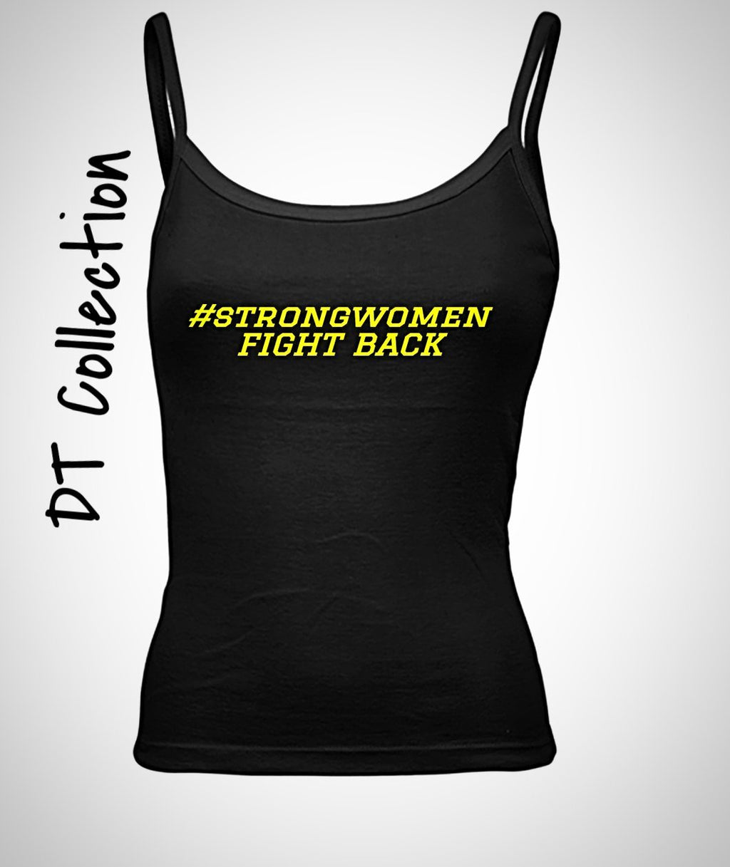 #strongwomen FIGHT BACK Women's Spaghetti Tank