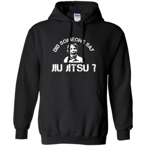 "Mens ""Did Someone Say Jiu Jitsu?"" Shirts"