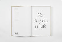 """No Regrets in Life"""