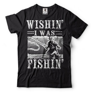 Fishing T-shirts Funny Wishin I Was  Fishinger Apparel Gift T Shirt  Top Tee for Sale Natural Cotton Tee Shirts