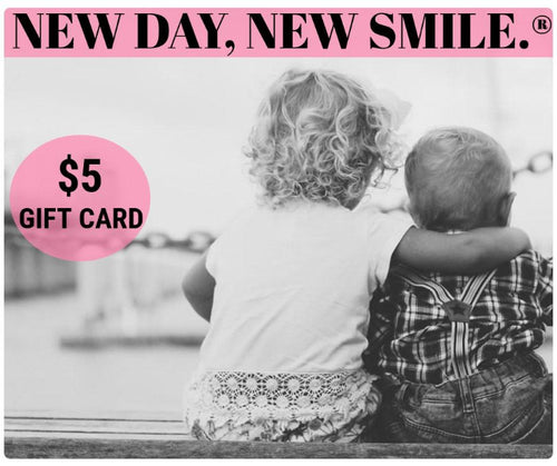 New Day New Smile Gift Card available at NewDayNewSmile.com