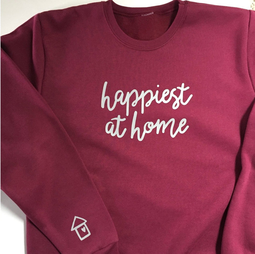 Happiest at Home Maroon Sweatshirt
