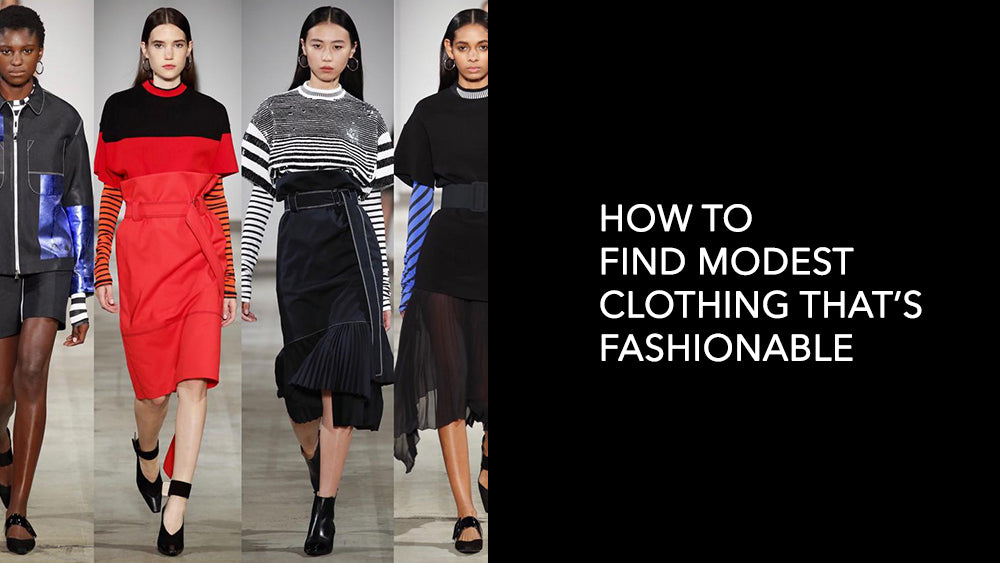 How to Find Modest Clothing That's Fashionable