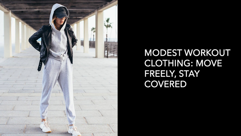 Modest Workout Clothing: Move Freely, Stay Covered