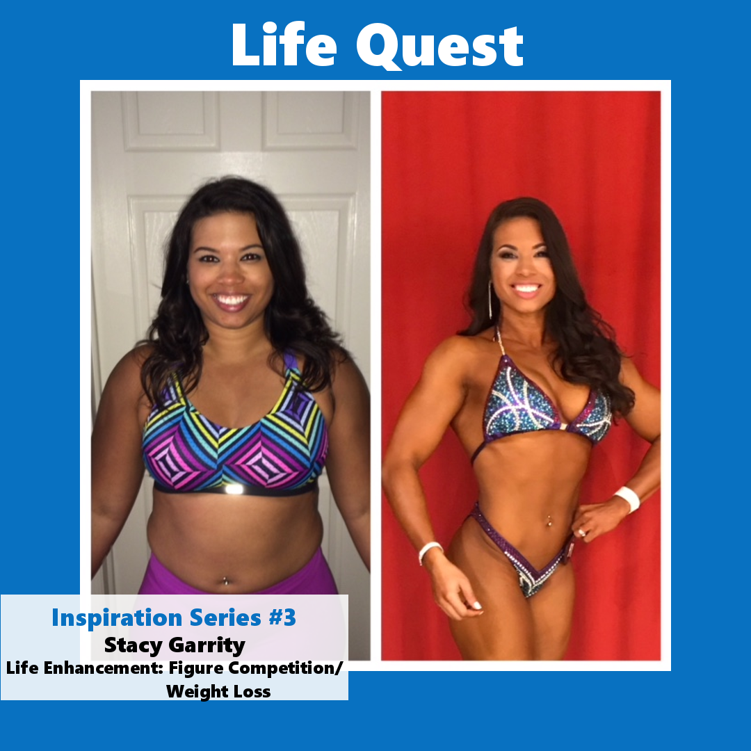 Life Quest Inspiration Series #3: Stacy Garrity