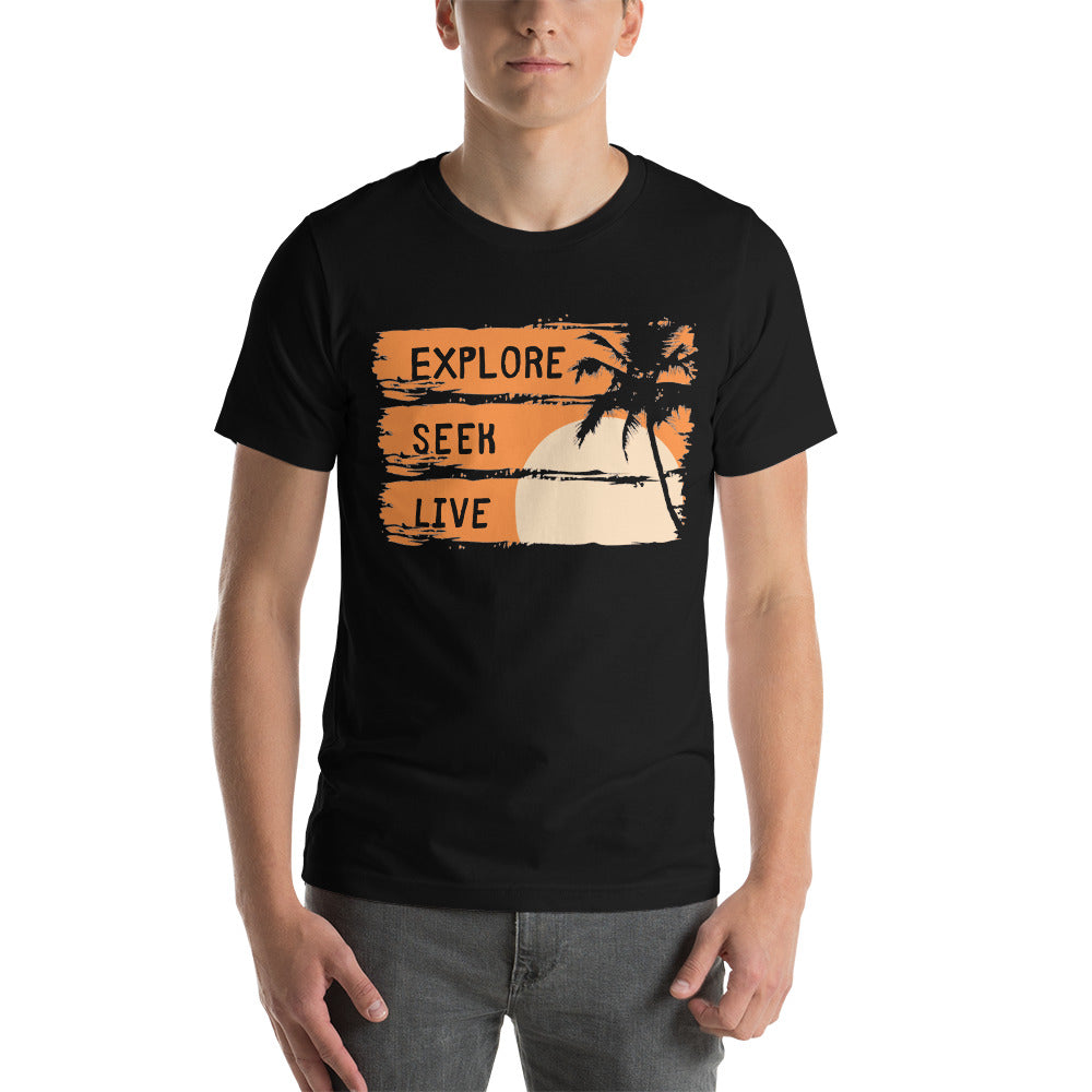 Explore. Seek. Live - Shirt