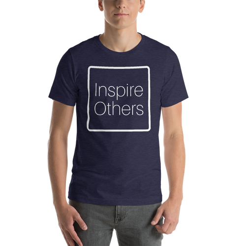 Inspire Others Short-Sleeve Unisex T-Shirt
