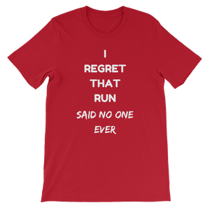 I Regret That Run T-Shirt