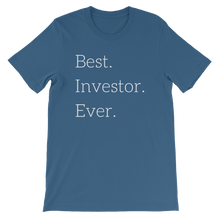 Best. Investor. Ever. T-Shirt