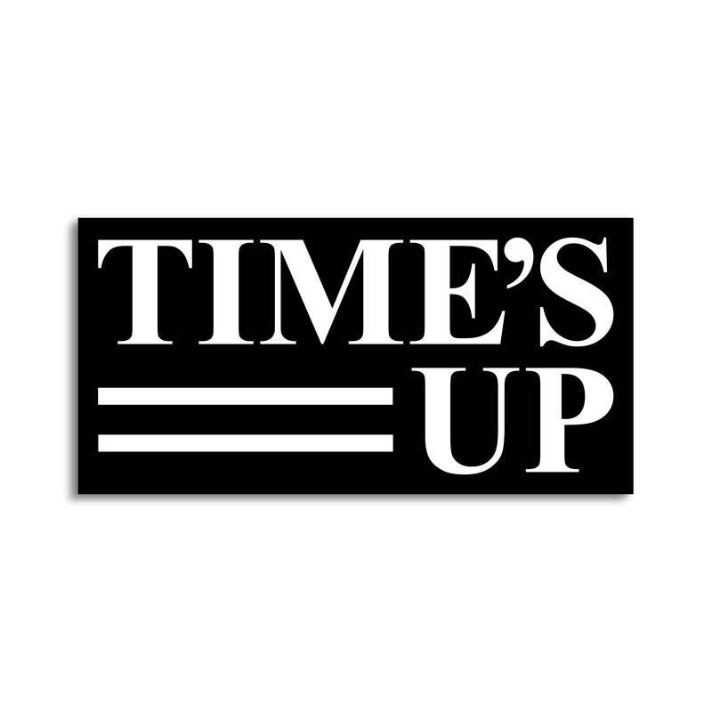 TIME'S UP Sticker