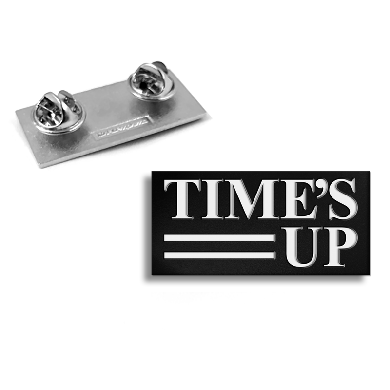 Time's Up Pin