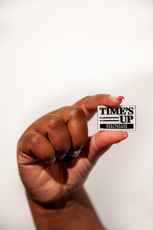 TIME'S UP Healthcare Pin