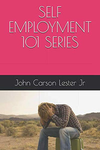 SELF EMPLOYMENT 101 SERIES