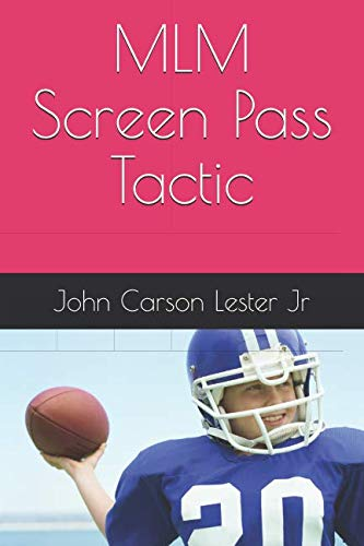 MLM Screen Pass Tactic