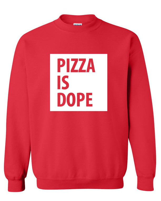 IS DOPE Unisex Sweatshirt (Large Print)