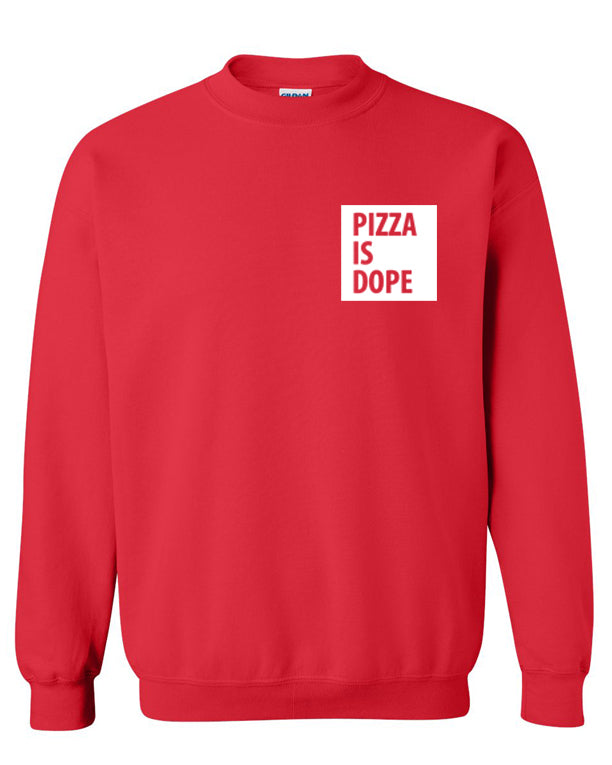 IS DOPE Unisex Sweatshirt (Small Print)