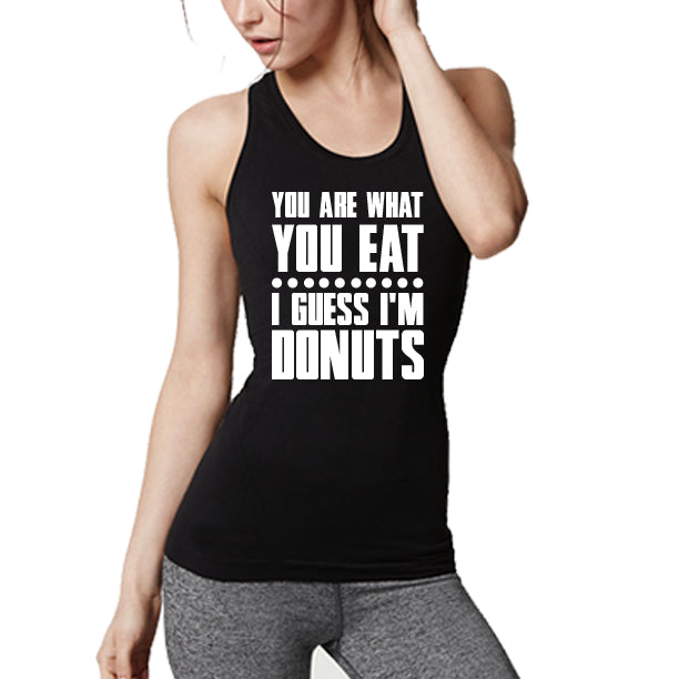 YOU ARE WHAT YOU EAT DONUTS WOMENS .jpg