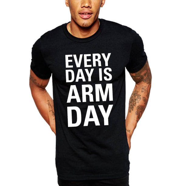 EVERYDAY IS ARM DAY MENS.jpg