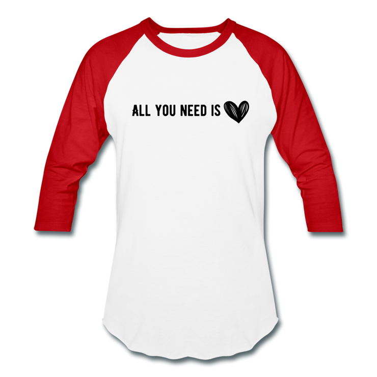 All You Need is Love Baseball T-Shirt - white/red