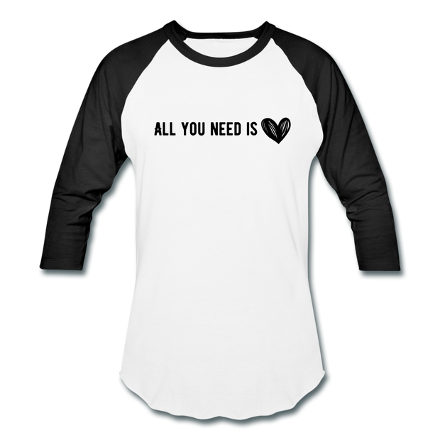 All You Need is Love Baseball T-Shirt - white/black
