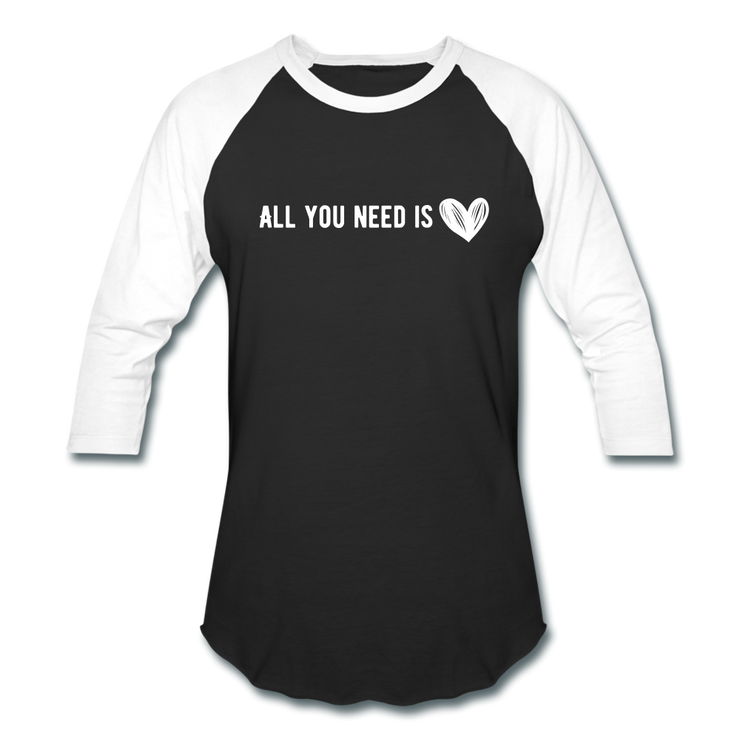All You Need is Love Baseball T-Shirt - black/white