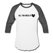 All You Need is Love Baseball T-Shirt - white/charcoal