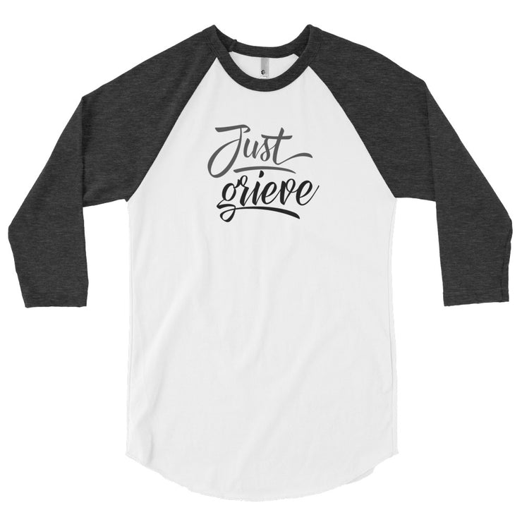 Just Grieve 3/4 sleeve raglan shirt