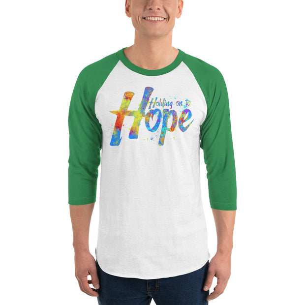 Holding on to Hope 3/4 sleeve raglan shirt