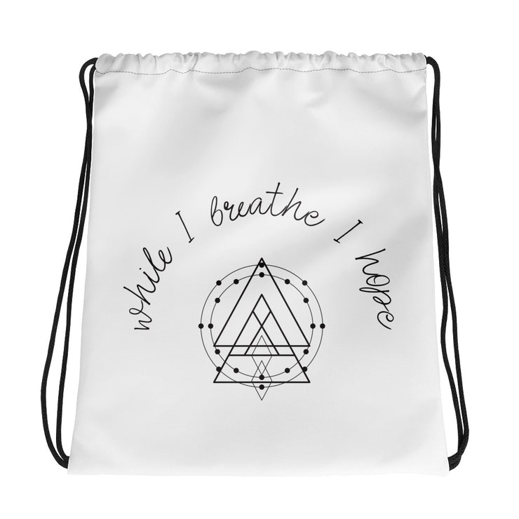 While I Breathe I Hope Drawstring bag