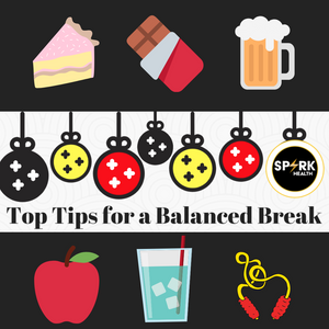 Top Tips for a Balanced Break