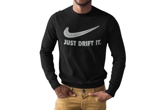 Just Drift It Long Sleeve