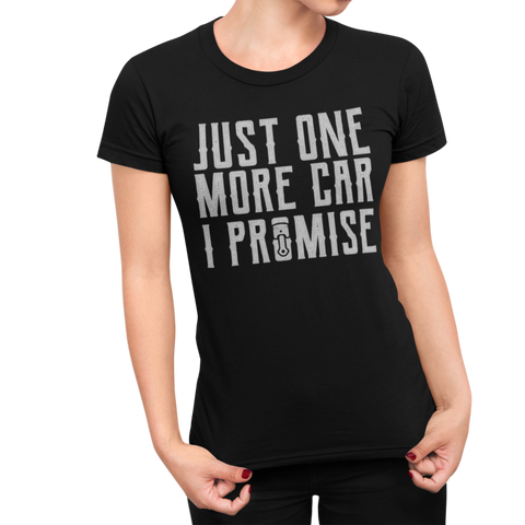 One More Car Women's T-Shirt