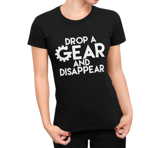 Drop a Gear Women's T-Shirt