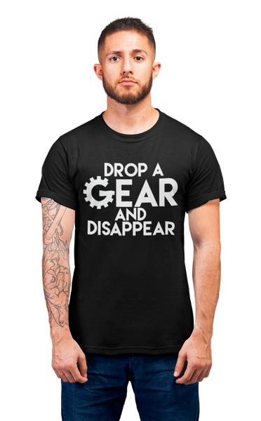 Drop a Gear T-Shirt