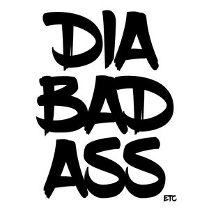 """Diabadass"" - Vinyl Decal Sticker"