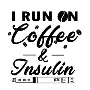 """I Run on Coffee..."" - Vinyl Decal Sticker"